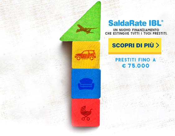 Saldarate IBL. Un nuovo finanziamento che estingue tutti i tuoi prestiti. Prestiti fino a 75.000 Euro. SCOPRI DI PIÙ.
